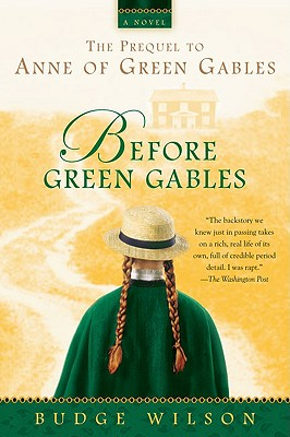 Before Green Gables By Wilson, Budge