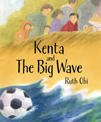 Kenta and the Big Wave By Ohi, Ruth (COR)